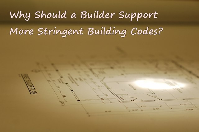 The real reason builders should support more strict building codes the real reason builders should support more strict building codes great lakes home performance llc malvernweather Gallery
